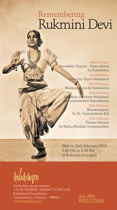 'Remembering Rukmini Devi' is a dance festival organized by Kalakshetra in memory of Rukmini Devi, its founder.     www.margazhi.org/remembering-rukmini-devi/ All About Dance, Just Dance, Dance Nation, Dancing On The Edge, Indian Classical Dance, Vintage India, Upcoming Events, Anthropology, Indian Art