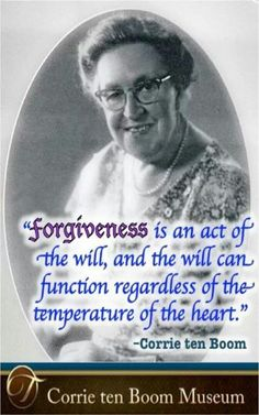 How on earth can one forgive such atrocities like those heaped in concentration camps? Wisdom Quotes, Bible Quotes, Bible Verses, Me Quotes, Author Quotes, Great Quotes, Inspirational Quotes, Motivational, Corrie Ten Boom