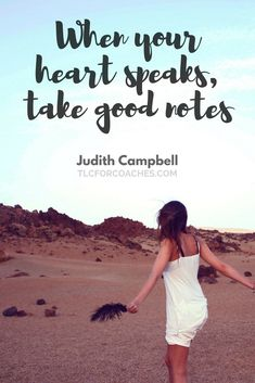 When your heart speaks take good notes. - Judith Campbell via Accessories Color Tools Free Makeup Super Funny Quotes, Funny Mom Quotes, Funny Quotes For Teens, Funny Quotes About Life, Life Quotes, Success Quotes, Leadership, Love Quotes For Him Romantic, Sarcasm Quotes