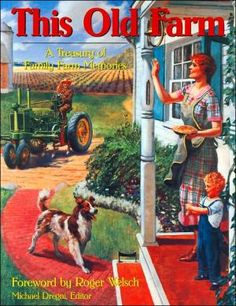 This+Old+Farm:+A+Treasury+of+Family+Farm+Memories