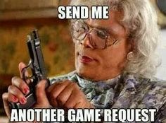 Send me another game request!