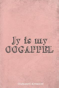 Ek was my Papa se oogappel Witty Quotes Humor, Sign Quotes, Me Quotes, Animals Name In English, Afrikaans Quotes, Lesson Planner, Qoutes About Love, Biblical Quotes, Meaningful Words