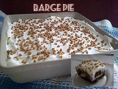 ♥ BARGE PIE!! ♥