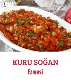 Kuru Soğan Ezmesi – Güveç yemekleri – The Most Practical and Easy Recipes Easy Dinner Recipes, Easy Meals, Nectarine Recipes, Turkish Recipes, Ethnic Recipes, Good Food, Yummy Food, Appetizer Salads, Healthy Salads