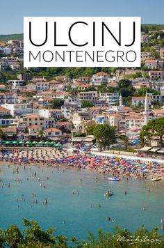Ulcinj, Montenegro, is an ideal summer destination in Europe.  It's not overly crowded like bigger cities like Budva or Dubrovnik, and there's plenty to keep you entertained...not to mention beautiful scenery! | The Mochilera Diaries