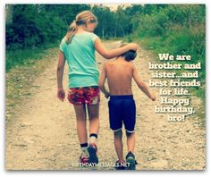 Brother birthday wishes birthday messages for brothers - Happy birthday images For Brother From sister Birthday Wishes For Brother, Happy Birthday Pictures, Best Friends For Life, Birthday Messages, Sisters, Happy Birthday Images, Birthday Msgs