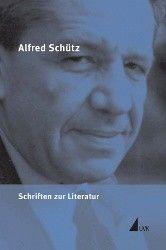 Alfred Schütz Werkausgabe »Schriften zur Literatur«, neu bei UVK!