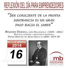Reflexiones para Emprendedores 16/11/2014 http://es.wikipedia.org/wiki/Benjamin_Disraeli     #Emprendedores #Emprendedurismo #Entrepreneurship #Frases #Citas