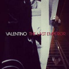 Valentino, the last emperor #ValentinoTheLastEmperor