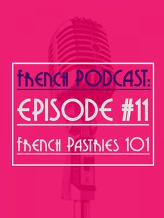 Here is the 11thsession of Talk in French Podcast! You can download the podcast to your computer or listen to it here via iTunes.