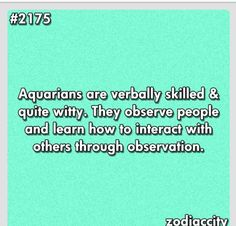 Aquarius - learn how to interact with others through observation