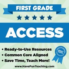 With First Grade Access, you will have instant access to daily teaching resources, lesson plans, worksheets, activities, songs, videos, and common core materials.