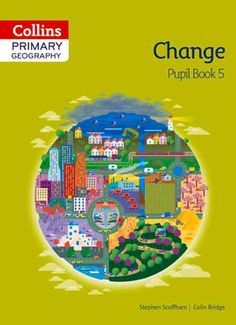 Collins Primary Geography Change Book 5