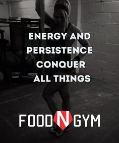 Energy and persistence conquer all things.  #motivation #fitness #fitnessmotivation #quotes #lifequotes