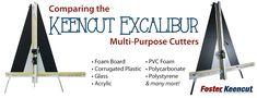 Comparing the Foster Keencut Excalibur Multi-Purpose Cutters Foam Board Crafts, Corrugated Plastic, Creative Crafts, The Fosters, Purpose, Presentation, Crafts