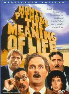 Monty Python's The Meaning of Life - Rotten Tomatoes