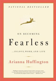 Fearless by Arianna Huffington