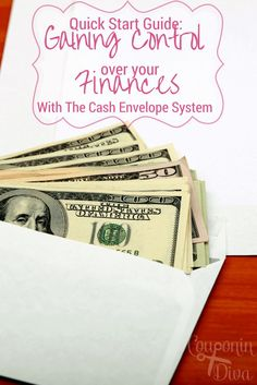 Save Money Fast | Use this Quick Start Guide To Gain Control Over Your Money With The Cash Envelope System.