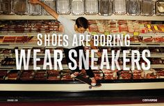 "In 2012 Converse debuted their new global brand campaign, ""Shoes are boring."" There are two different ways of living in this world – as a."