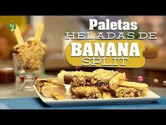 ¿Cómo preparar Paletas Heladas de Banana Split? - Cocina Fresca