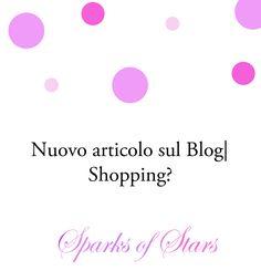Ciao Fanciulle, è online un nuovo post dove vi faccio vedere tutti i miei acquisti.  Correte a leggerlo cliccando sul link che trovate qui sopra!!