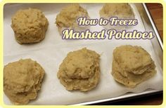 How to freeze mashed potatoes.