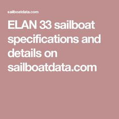ELAN 33 sailboat specifications and details on sailboatdata.com