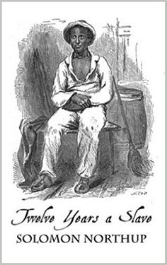 Download Twelve Years a Slave by Solomon Northup Kindle, PDF, eBook, Twelve Years a Slave PDF, Kindle