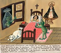 One night some martians landed on my farm. They got in my bedroom through the window. I thank the Virgin of Zapopan for they didn't abduct me or my dog that didn't even wake up. One of my slippers is all they took. They though it was a very valuable object.
