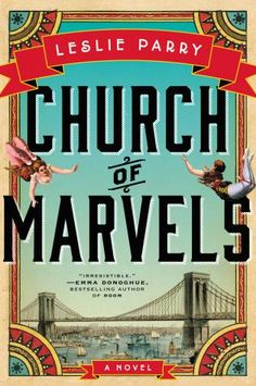 Church of Marvels, Leslie Parry