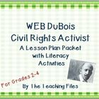 W.E.B. DuBois was a civil rights activist and sociologist. This lesson plan with literacy activities makes it easy to differentiate for your studen...