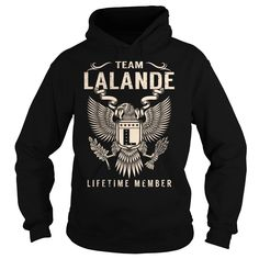 [Love Tshirt name font] Team LALANDE Lifetime Member  Last Name Surname T-Shirt  Coupon Best  Team LALANDE Lifetime Member. LALANDE Last Name Surname T-Shirt  Tshirt Guys Lady Hodie  SHARE and Get Discount Today Order now before we SELL OUT  Camping lalande lifetime member last name surname