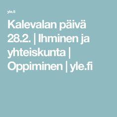Kalevalan päivä 28.2. | Ihminen ja yhteiskunta | Oppiminen | yle.fi