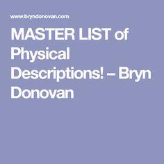 MASTER LIST of Physical Descriptions! – Bryn Donovan