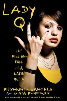 Lady Q: The Rise and Fall of a Latin Queen:Amazon:Books