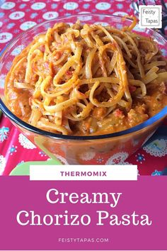 Delicious one-pot Thermomix recipe packed full of vegetables and so easy, this Thermomix Creamy Chorizo Pasta will become a staple in your house  #feistytapas #thermomix #bimby