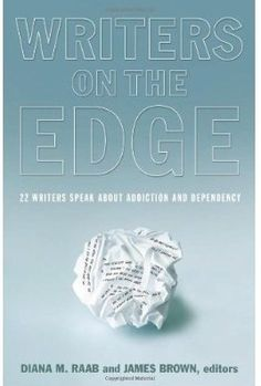 Writers On The Edge: 22 Writers Speak About Addiction and Dependency. You can enter daily to 6/14/12 to win.  http://saraleesdealssteals.blogspot.com/2012/06/writers-on-edge-book-review-giveaway.html