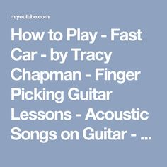 How To Play Fast Car By Tracy Chapman Guitar Lesson Easy - Tracy chapman fast car guitar