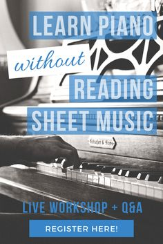 Don't let a little thing like reading music get in the way of your dream to play piano! - Free online workshop gives you advice & a plan! Registration is essential. Teach Yourself Piano, Reading Sheet Music, Time Kids, Music School, Play To Learn, Piano Lessons, Piano Music, Music Industry, Quality Time