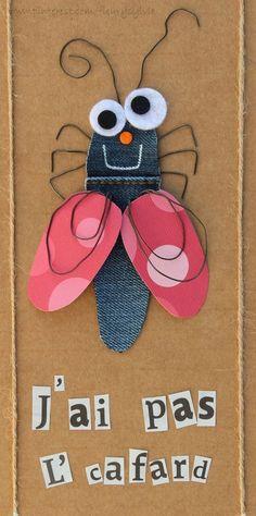 J'ai pas l'cafard! #jeans #recycle http://pinterest.com/fleurysylvie/mes-creas-la-collec/ et www.toutpetitrien.ch