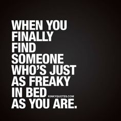 Kinky Quotes - Naughty quotes and dirty sayings about love and sex! Hot Quotes, Kinky Quotes, Quotes For Him, Quotes To Live By, Life Quotes, Freaky Quotes, Naughty Quotes, Back To School Funny, Flirty Quotes