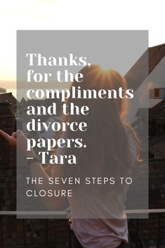 Heartbreak is always relatable. Read Tara's story in The Seven Steps to Closure. Discovery News, Divorce Papers, The Seven, Sign I, Compliments, Thankful, How To Get, Closure, Digital