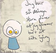 oläst(a)) – – Yahoo Mail Swedish Quotes, Proverbs Quotes, Smile Quotes, Wise Words, Feel Good, Book Art, Texts, Poems, Funny Pictures