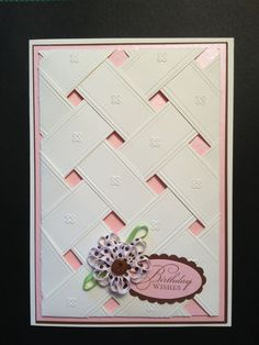 ... Cards, Lattice Cards, Birthday Wish, Cream Cardstock, Anna Griffin