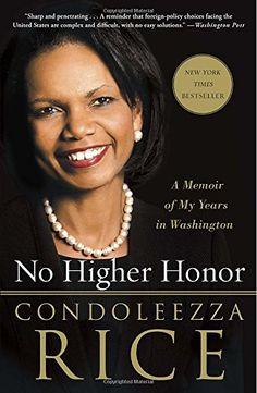 No Higher Honor: A Memoir of My Years in Washington imusti