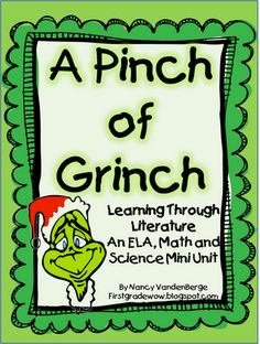 A Pinch of Grinch Unit FREE Le Grinch, Grinch Stuff, Grinch Who Stole Christmas, Grinch Party, Noel Christmas, Christmas Writing, Whoville Christmas, Christmas Crafts, School Holidays