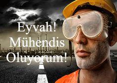 Eyvah!! Mühendis Oluyorum!