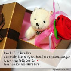 Get your name in beautiful style on Teddy Bear Day Gift picture. You can write your name on beautiful collection of Happy Teddy Day pics. Personalize your name in a simple fast way. You will really enjoy it. Happy Teddy Day Images, Happy Teddy Bear Day, Cute Teddy Bears, Sweet Love Quotes, Love Is Sweet, Romantic Messages, Girls Dp Stylish, Get Happy, Wishes Images