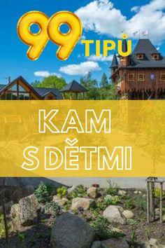 Kam s dětmi? Inspirujte se 99 tipy na nejlepší výlety v ČR. #ceskarepublika Kids, Travel, Young Children, Boys, Viajes, Children, Kid, Trips, Children's Comics