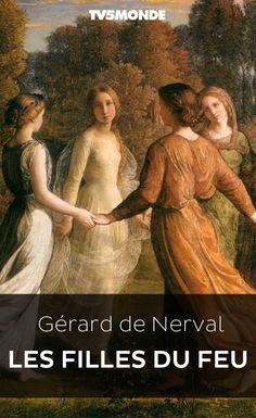 """Bibliothèque Numérique #TV5MONDE - Gérard de Nerval, """"Les Filles du feu"""""""